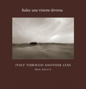 """Italy Through A Different Lens"" - A Photography book on Platinum and Palladium Printing by Dick Arentz"