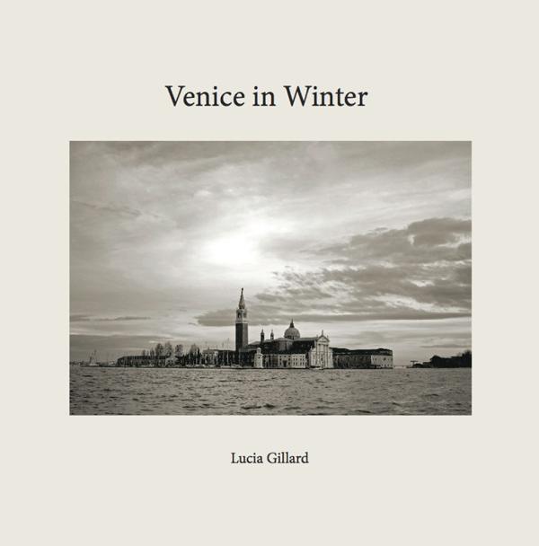 """Venice in Winter"" - Platinum and Palladium Prints book by Lucia Gillard"