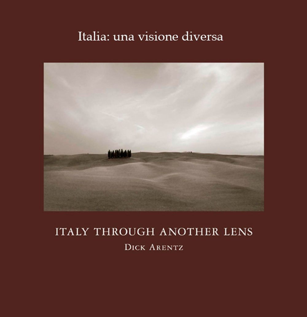 Italy Through Another Lens by Dick Arentz