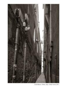 Calle Brazzo, Venice, Italy. ©Dick Arentz 2011